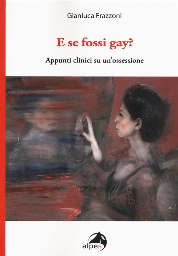 E se fossi gay? – Libro